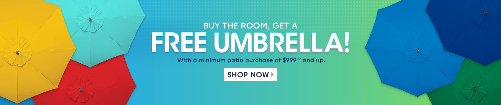 30th anniversary sale. buy the room, get a free umbrella with a minimum purchase of 999.99 and up. shop now