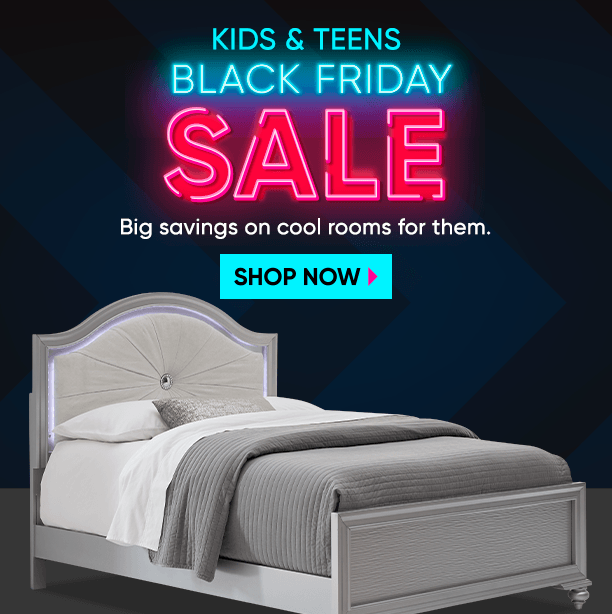 kids & teens black friday sale. big savings on cool rooms for them. shop now