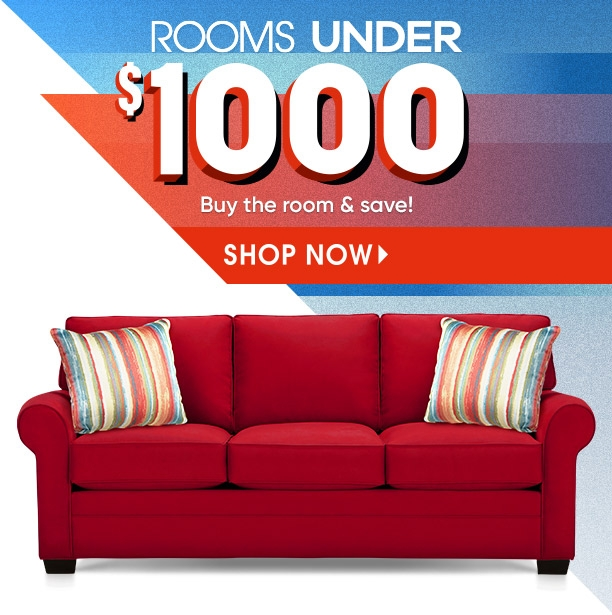 rooms under $1000. buy the room & save! shop now.