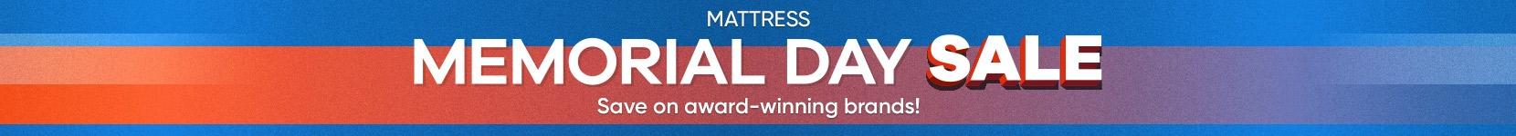 mattress. memorial say sale.save on award-winning brands!