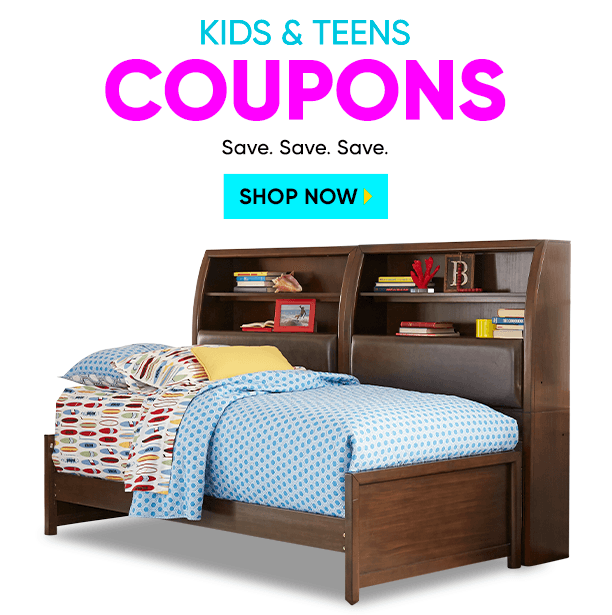 kids & teens coupons. save. save. save. shop now