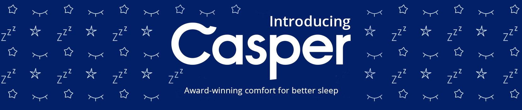 introducing casper. award winning comfort for better sleep