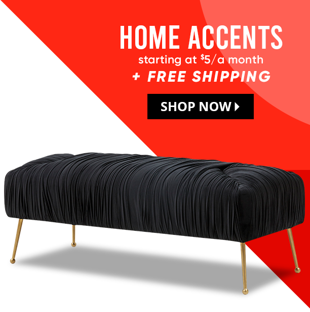 home accents starting at $5 a month + free shipping. shop now