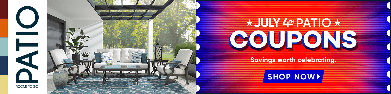july 4th patio coupons. savings worth celebrating. shop now