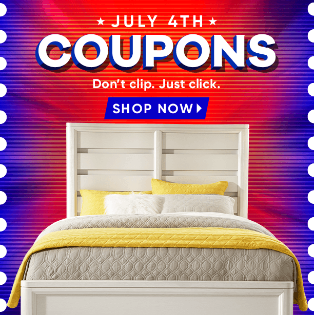 july 4th coupons. don't clip. just click. shop now
