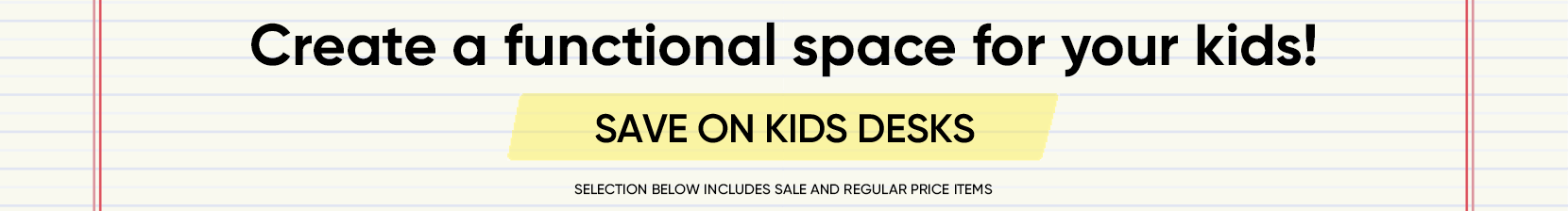 create a fun study space for your kids! save on kids desks. selection below includes sale and regular price items