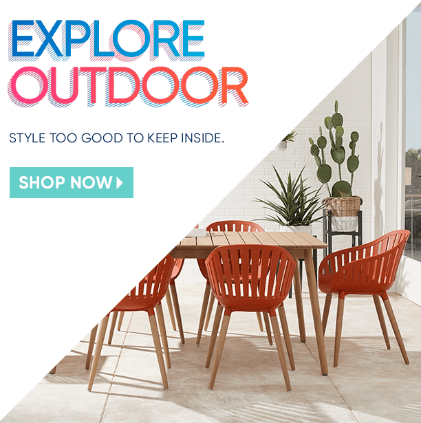 invest in outdoor. style too good to keep inside. shop now