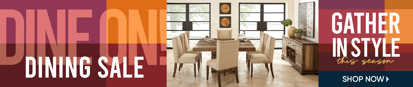 dine on this season. gather in style with big savings on beautiful dining rooms. shop now