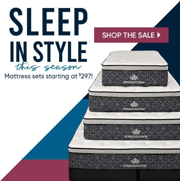 sleep in style this season. mattress sets starting at $297. shop the sale