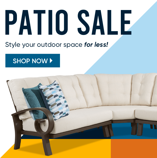 patio sale. style our outdoor space for less. shop now