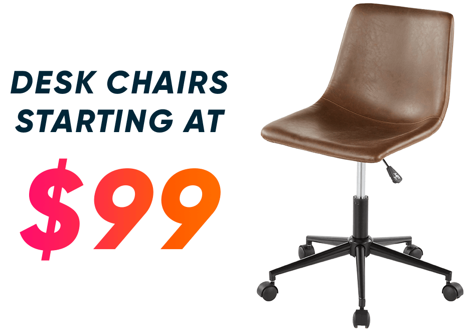 desk chairs starting at $99