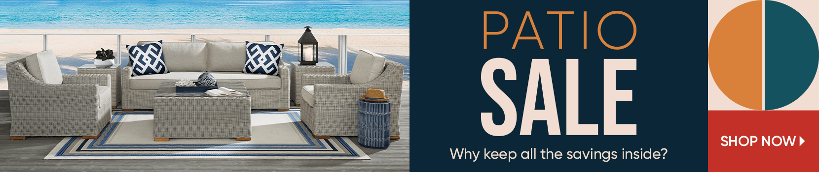 patio sale. why keep all the savings inside. shop now