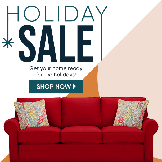 holiday sale. get your home ready for the holidays. shop now