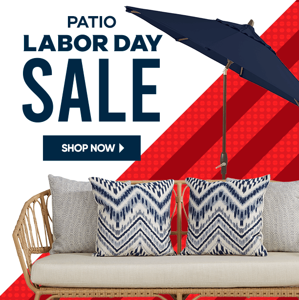 patio labor day sale. shop now